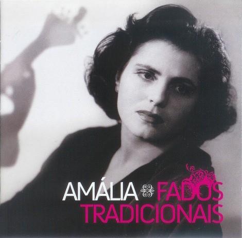AMÁLIA RODRIGUES - FADOS TRADICIONAIS