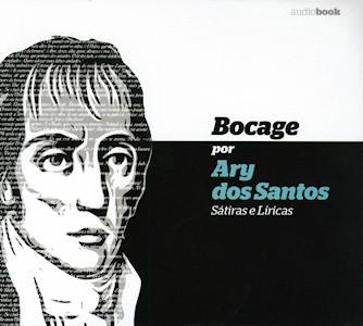 Bocage por Ary dos Santos - Sátiras e Líricas (Audiobook)
