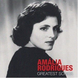 AMÁLIA RODRIGUES - GREATEST SONGS