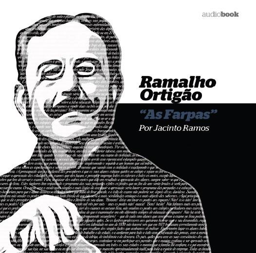 Ramalho Ortigão por Jacinto Ramos - As Farpas (Audiobook)