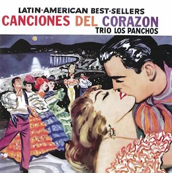 Trio Los Panchos - Canciones del Corazon