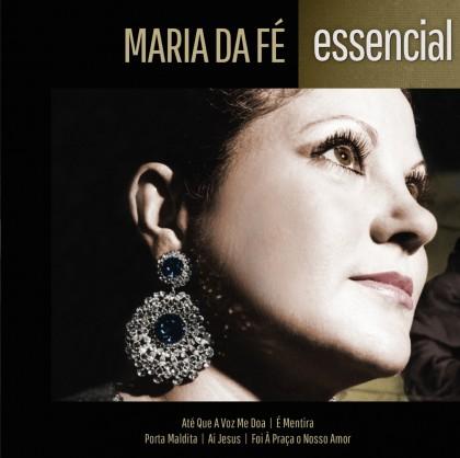 MARIA DA FÉ - ESSENCIAL