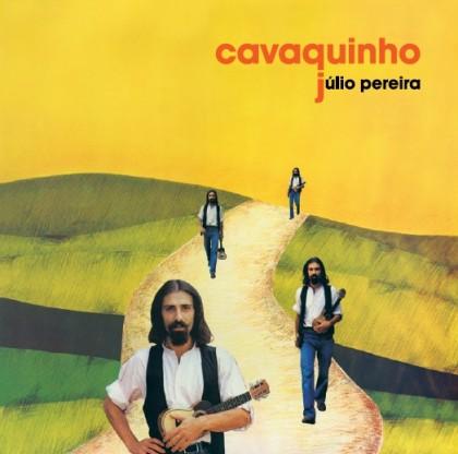 Júlio Pereira - Cavaquinho (reedição 2014)
