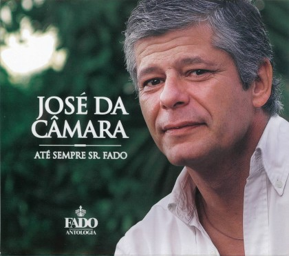 JOSÉ DA CÂMARA - ATÉ SEMPRE SR. FADO