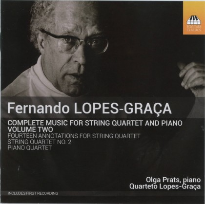 LOPES-GRAÇA, FERNANDO * COMPLETE MUSIC FOR STRING QUARTET AND PIANO, VOLUME 2 (QUARTETO LOPES-GRAÇA / OLGA PRATS )