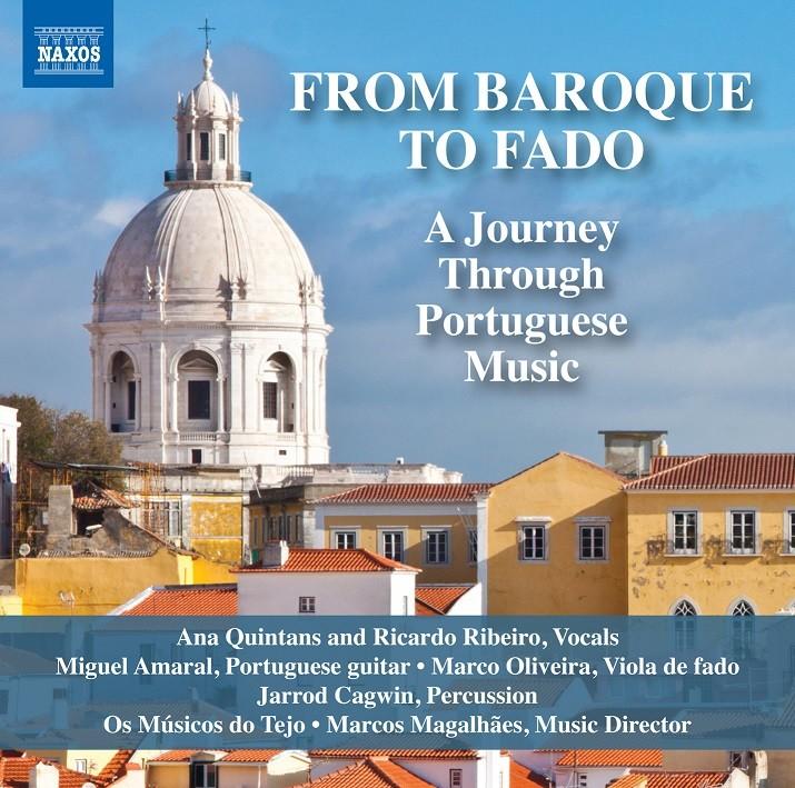 FROM BAROQUE TO FADO (OS MÚSICOS DO TEJO com ANA QUINTANS E RICARDO RIBEIRO)