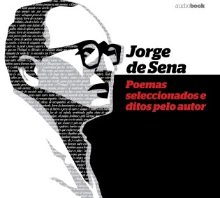 Jorge de Sena - Poemas Seleccionados e ditos pelo autor (Audiobook)