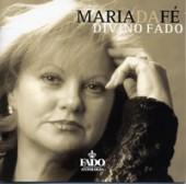 MARIA DA FÉ - DIVINO FADO