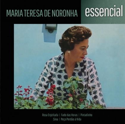 MARIA TERESA DE NORONHA - ESSENCIAL