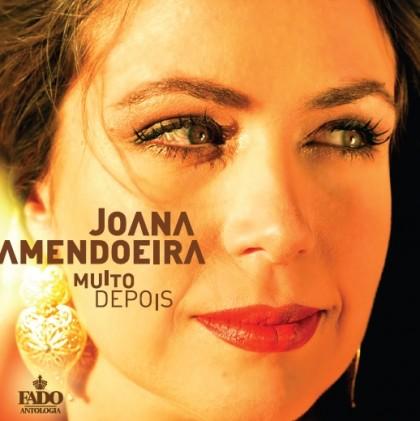 JOANA AMENDOEIRA - MUITO DEPOIS