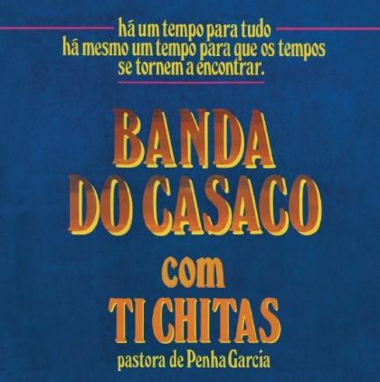 BANDA DO CASACO - COM TI CHITAS