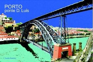 ÍMAN PONTE D. LUÍS (PORTO) - DUARTE BOTELHO
