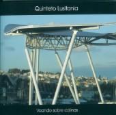 QUINTETO LUSITANIA - Voando Sobre Colinas