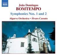 BOMTEMPO, JOÃO DOMINGOS * SINFONIAS NOS. 1 E 2 - (ORQUESTRA DO ALGARVE - ÁLVARO CASSUTO)