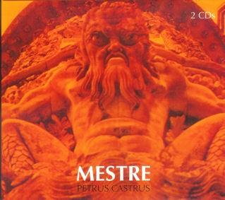 Petrus Castrus - Mestre