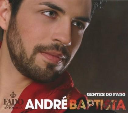 ANDRÉ BAPTISTA - GENTES DO FADO   *****      ARTISTA REVELAÇÃO PRÉMIOS AMÁLIA 2014