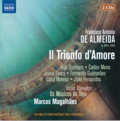 ANTÓNIO DE ALMEIDA, FRANCISCO * IL TRIONFO D'AMORE (2CD) (MÚSICOS DO TEJO, OS)
