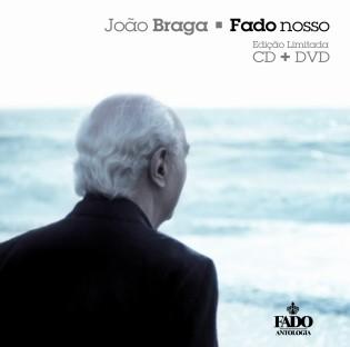 JOÃO BRAGA - NOSSO FADO (CD+DVD)