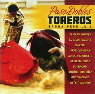 Banda Pepe Luiz - Paso Dobles de Toreros