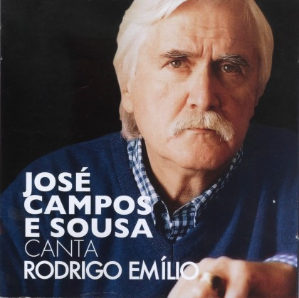 José Campos e Sousa canta Rodrigo Emílio